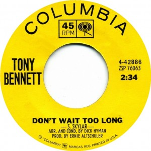 tony-bennett-dont-wait-too-long-columbia